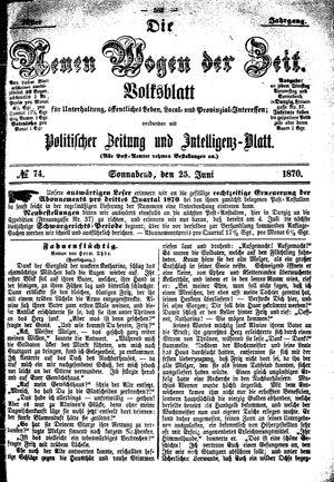 Neue Wogen der Zeit vom 25.06.1870