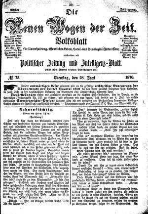 Neue Wogen der Zeit vom 28.06.1870