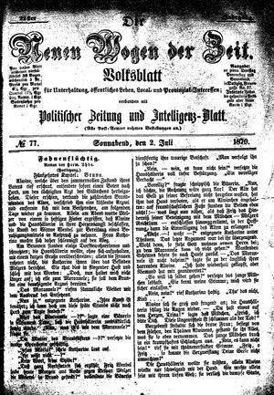 Neue Wogen der Zeit vom 02.07.1870