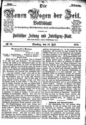 Neue Wogen der Zeit vom 19.07.1870