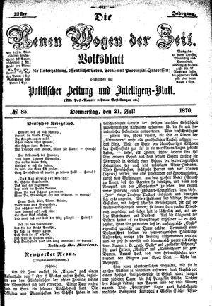 Neue Wogen der Zeit vom 21.07.1870