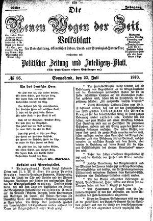 Neue Wogen der Zeit vom 23.07.1870