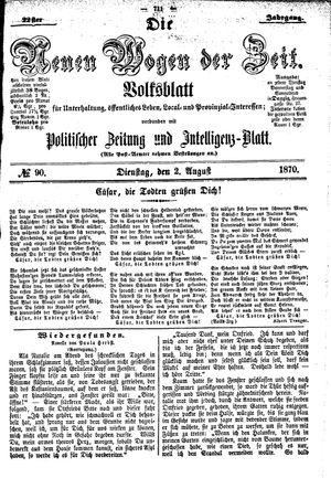 Neue Wogen der Zeit vom 02.08.1870