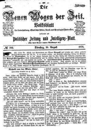 Neue Wogen der Zeit vom 30.08.1870