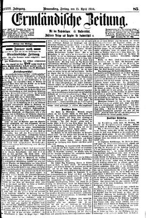 Ermländische Zeitung vom 15.04.1904