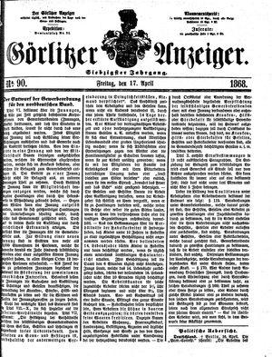 Görlitzer Anzeiger vom 17.04.1868