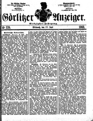 Görlitzer Anzeiger vom 17.06.1868
