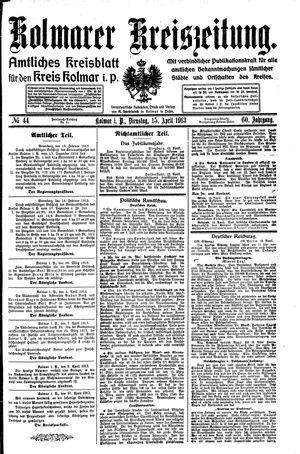 Kolmarer Kreiszeitung vom 15.04.1913