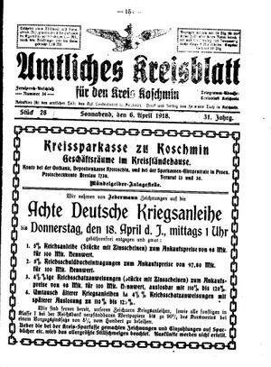 Amtliches Kreisblatt für den Kreis Koschmin vom 06.04.1918