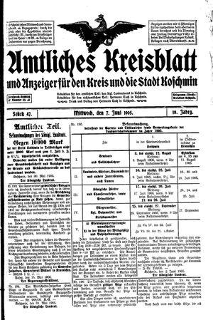 Amtliches Kreisblatt und Anzeiger für den Kreis und die Stadt Koschmin vom 07.06.1905