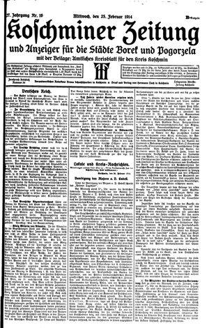 Koschminer Zeitung und Anzeiger für die Städte Borek und Pogorzela vom 25.02.1914