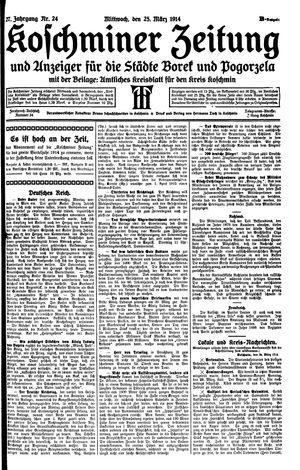 Koschminer Zeitung und Anzeiger für die Städte Borek und Pogorzela vom 25.03.1914
