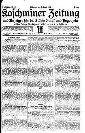 Koschminer Zeitung und Anzeiger für die Städte Borek und Pogorzela vom 08.04.1914