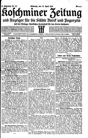 Koschminer Zeitung und Anzeiger für die Städte Borek und Pogorzela vom 22.04.1914
