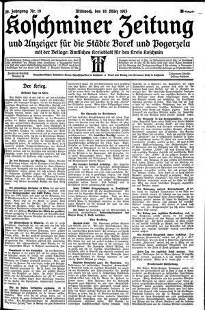 Koschminer Zeitung und Anzeiger für die Städte Borek und Pogorzela vom 10.03.1915