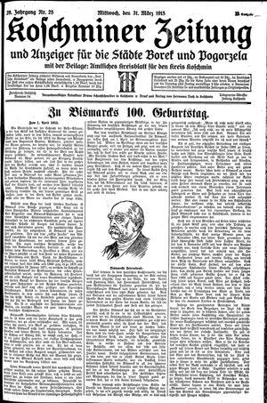 Koschminer Zeitung und Anzeiger für die Städte Borek und Pogorzela vom 31.03.1915