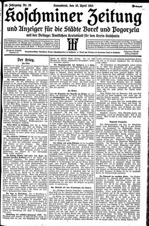 Koschminer Zeitung und Anzeiger für die Städte Borek und Pogorzela vom 10.04.1915