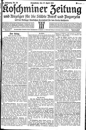 Koschminer Zeitung und Anzeiger für die Städte Borek und Pogorzela vom 17.04.1915