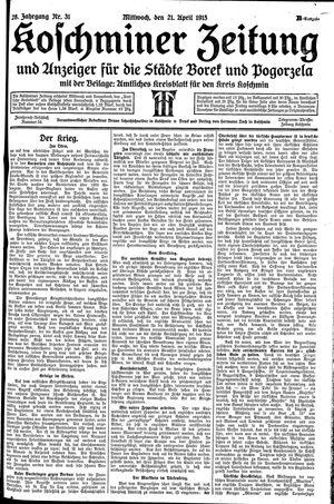 Koschminer Zeitung und Anzeiger für die Städte Borek und Pogorzela vom 21.04.1915