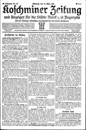 Koschminer Zeitung und Anzeiger für die Städte Borek und Pogorzela vom 15.03.1916