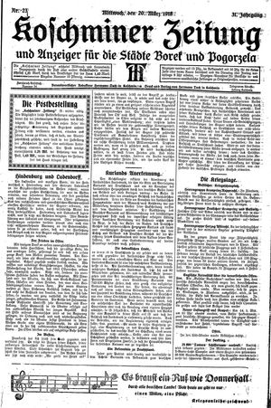 Koschminer Zeitung und Anzeiger für die Städte Borek und Pogorzela vom 20.03.1918