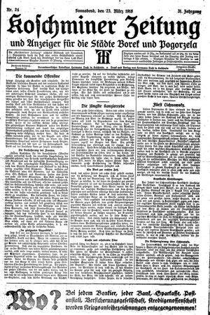 Koschminer Zeitung und Anzeiger für die Städte Borek und Pogorzela vom 23.03.1918
