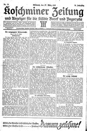 Koschminer Zeitung und Anzeiger für die Städte Borek und Pogorzela vom 27.03.1918