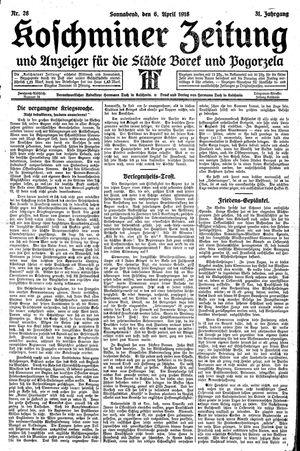 Koschminer Zeitung und Anzeiger für die Städte Borek und Pogorzela vom 06.04.1918