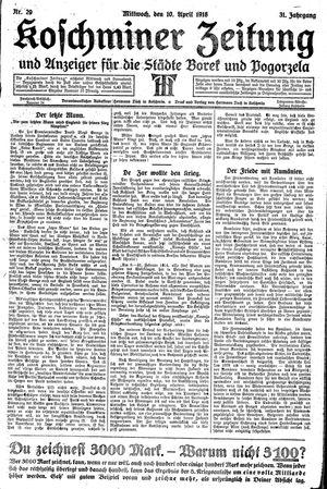 Koschminer Zeitung und Anzeiger für die Städte Borek und Pogorzela vom 10.04.1918