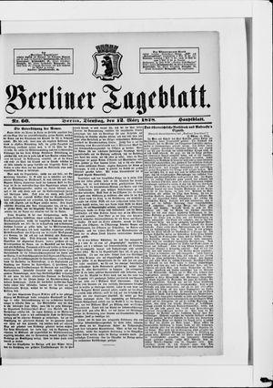 Berliner Tageblatt und Handels-Zeitung on Mar 12, 1878