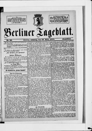 Berliner Tageblatt und Handels-Zeitung vom 17.03.1878