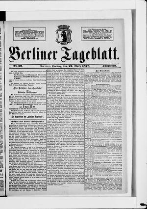 Berliner Tageblatt und Handels-Zeitung vom 22.03.1878