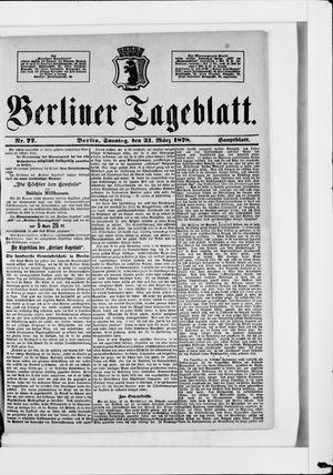 Berliner Tageblatt und Handels-Zeitung vom 31.03.1878