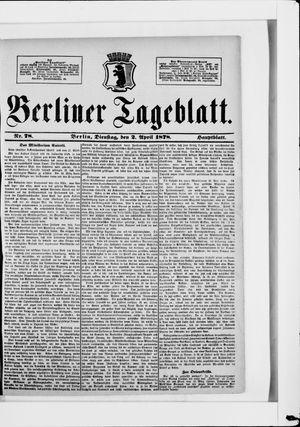 Berliner Tageblatt und Handels-Zeitung on Apr 2, 1878