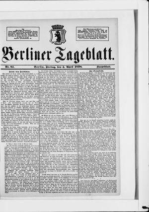 Berliner Tageblatt und Handels-Zeitung on Apr 5, 1878