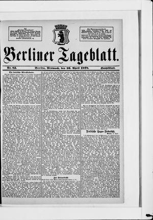 Berliner Tageblatt und Handels-Zeitung on Apr 10, 1878