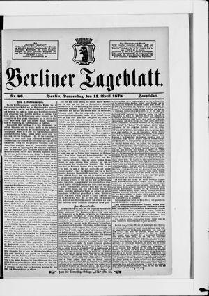 Berliner Tageblatt und Handels-Zeitung on Apr 11, 1878