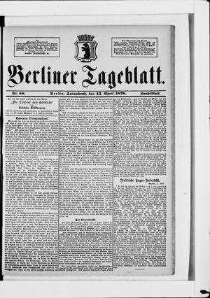 Berliner Tageblatt und Handels-Zeitung vom 13.04.1878