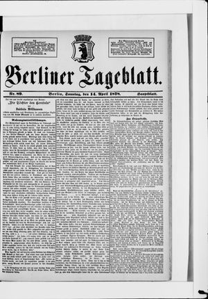 Berliner Tageblatt und Handels-Zeitung vom 14.04.1878