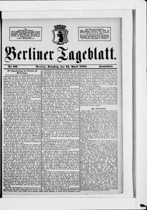 Berliner Tageblatt und Handels-Zeitung vom 16.04.1878