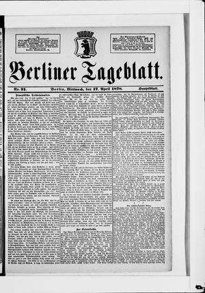 Berliner Tageblatt und Handels-Zeitung vom 17.04.1878