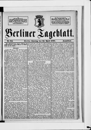 Berliner Tageblatt und Handels-Zeitung vom 21.04.1878