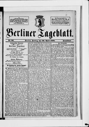Berliner Tageblatt und Handels-Zeitung vom 26.04.1878