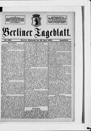 Berliner Tageblatt und Handels-Zeitung vom 19.06.1878