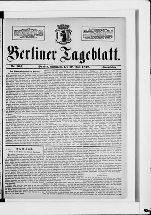 Berliner Tageblatt und Handels-Zeitung vom 17.07.1878