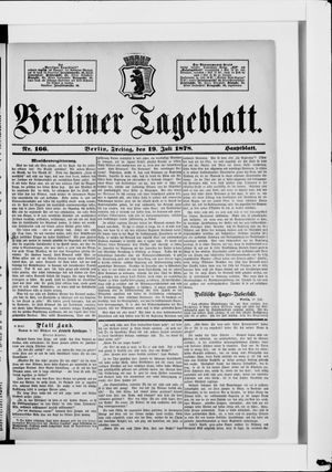 Berliner Tageblatt und Handels-Zeitung vom 19.07.1878