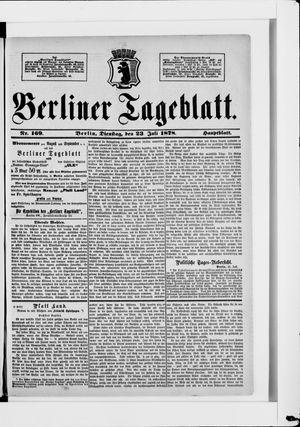 Berliner Tageblatt und Handels-Zeitung on Jul 23, 1878