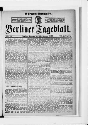 Berliner Tageblatt und Handels-Zeitung vom 12.01.1879