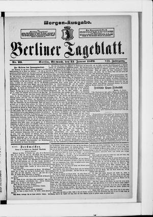 Berliner Tageblatt und Handels-Zeitung vom 15.01.1879