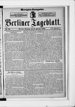 Berliner Tageblatt und Handels-Zeitung on Feb 2, 1879